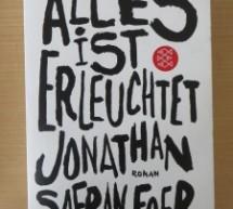 Franzis Leseecke: Alles ist erleuchtet